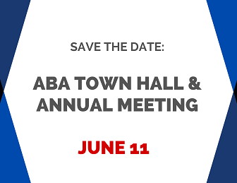 Save the date: ABA Town Hall & Annual Meeting June 11