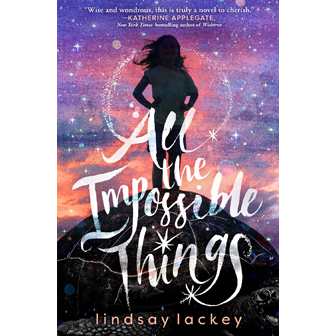 All the Impossible Things book jacket