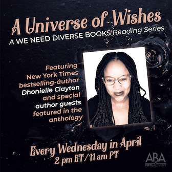 April reading series with bestselling author Dhonielle Clayton, Wednesdays in April
