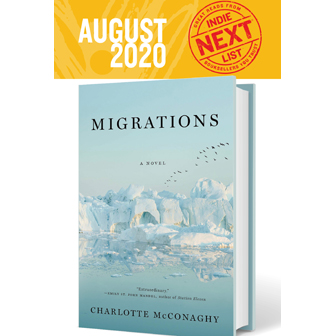 August 2020 Indie Next List Flier featuring Migrations by Charlotte McConaghy