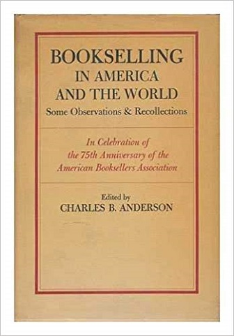 The cover image for Bookselling in America and the World.