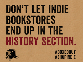 Don't let indie bookstores end up in the history section #BoxedOut #ShopIndie