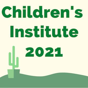 Children's Institute 2021 with image of cactus