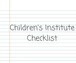 Children's Institute checklist