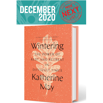 The December Indie Next List flier featuring Wintering by Katherine May