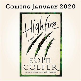 Eoin Colfer's Highfire