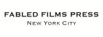 Fabled Films Press