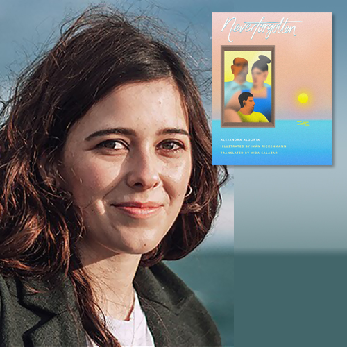 Alejandra Algorta, author of Neverforgotten