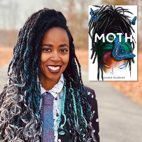 Amber McBride, author of Me (Moth)