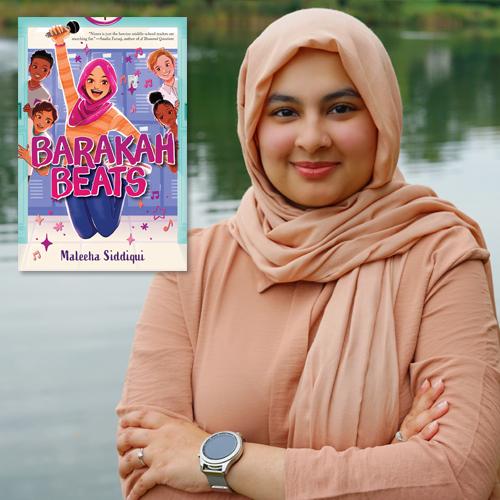 Maleeha Siddiqui, author of Barakah Beats