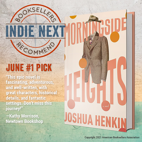 June Indie Next List Top Pick Morningside Heights