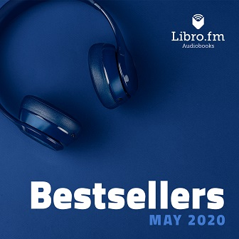 May 2020 Libro.fm bestseller list