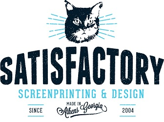 Satisfactory Screenprinting & Design, Made in Athens, Georgia, since 2004