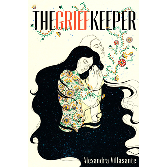 The Grief Keeper By Alexandra Villasante