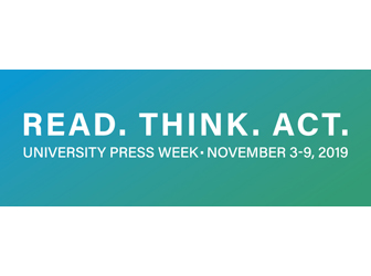 University Press Week theme: Read. Think. Act.