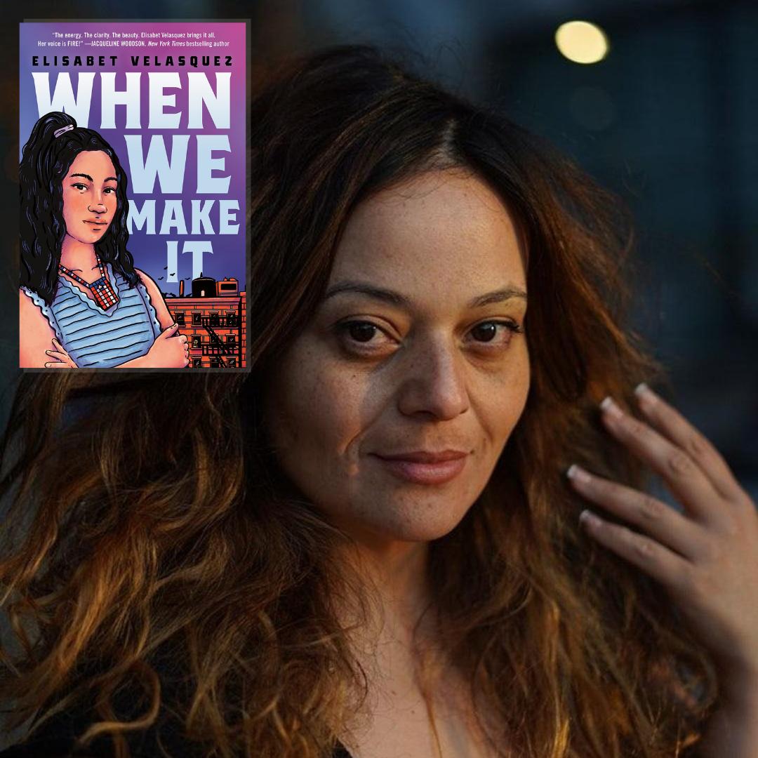 Elisabet Velasquez, author of When We Make It
