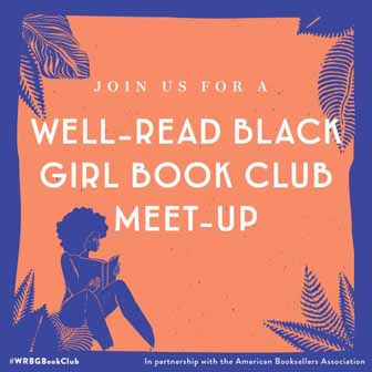 """Join us for a Well-Read Black Girl Book Club Meetup"""