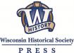 Wisconsin Historical Society Press