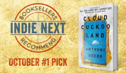 The October Indie Next List, featuring Anthony Doerr's Cloud Cuckoo Land as the top pick
