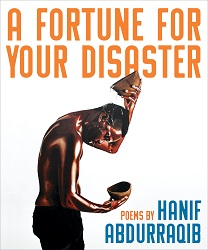 The cover image for Abdurraqib's A FORTUNE FOR YOUR DISASTER