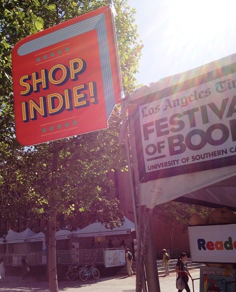 "ABA members display ""Shop Indie!"" signage at the LA Times Festival of Books."