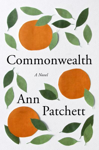 Cover image for Ann Patchett's novel Commonwealth