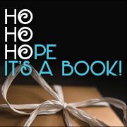 Ho Ho Hope it's a book!