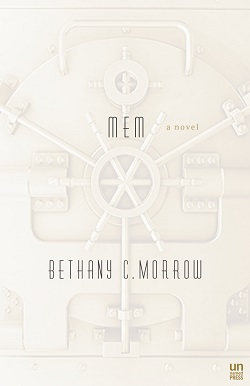 MEM by Bethany C. Morrow