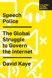 Speech Police by David Kaye