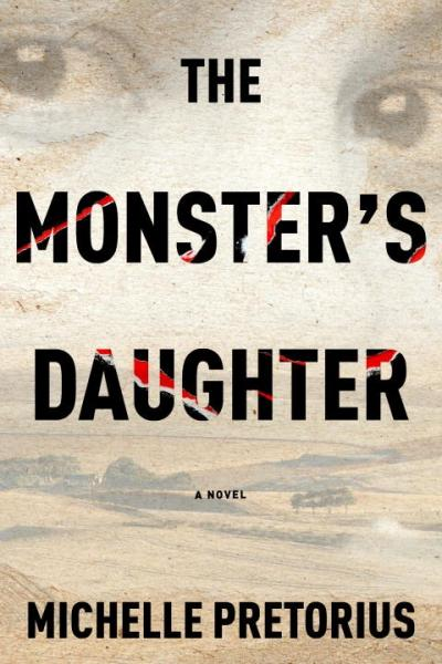 Cover image for The Monster's Daughter by Michelle Pretorius