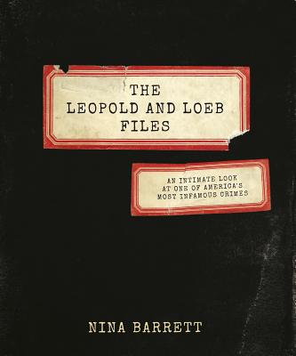 The Leopold and Loeb Files cover