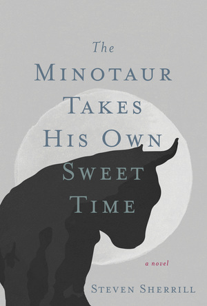 The Minotaur Takes His Own Sweet Time cover