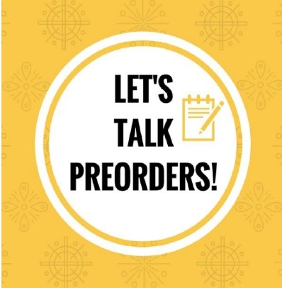 :Let's Talk Preorders