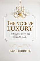 The Vice of Luxury