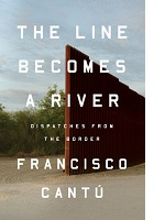 The Line Becomes a River by Francisco Cantú