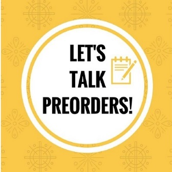 Let's Talk About Pre-Orders!