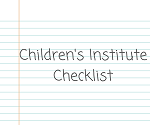 Children's Institute checklist