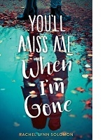 You'll Miss Me When I'm Gone book cover
